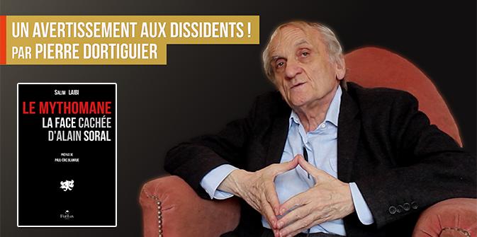 Un avertissement aux dissidents ! par Pierre Dortiguier