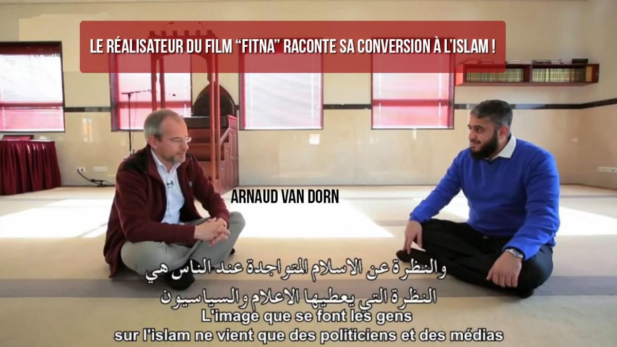 Arnaud Van Dorn, producteur du film « fitna » qui a insulté le prophète Mohamed, se convertit à l'Islam !