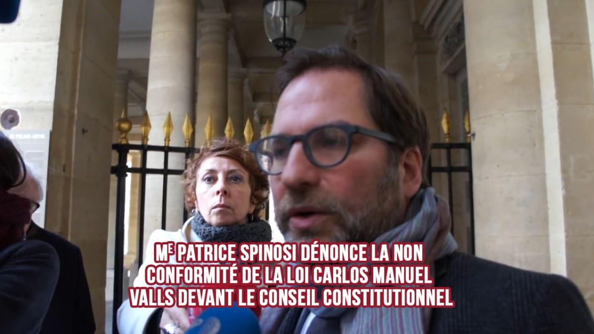 Me Patrice Spinosi dénonce la non conformité  de la loi Valls devant le Conseil constitutionnel