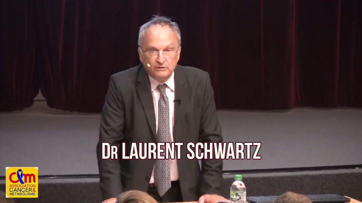 Le Dr Laurent Schwartz fait des révélations sur les cancers de la science médicale moderne !