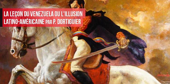 La leçon du Venezuela ou l'illusion latino-américaine par P. Dortiguier