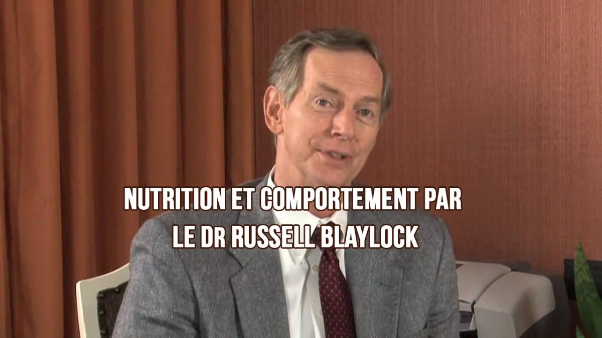 Nutrition et comportement par le Dr Russell Blaylock