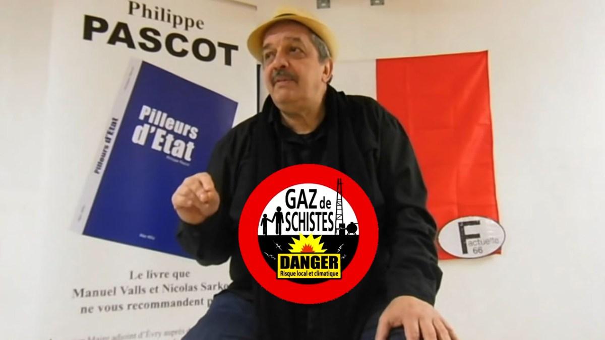 Trahison des élus pour l'huile de schiste ! par Philippe Pascot
