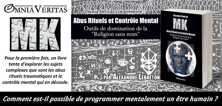 Sortie du livre «MK – Abus Rituels et Contrôle Mental» d'Alexandre Lebreton
