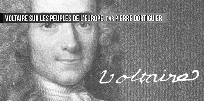 Voltaire sur les peuples de l'Europe, par Pierre Dortiguier