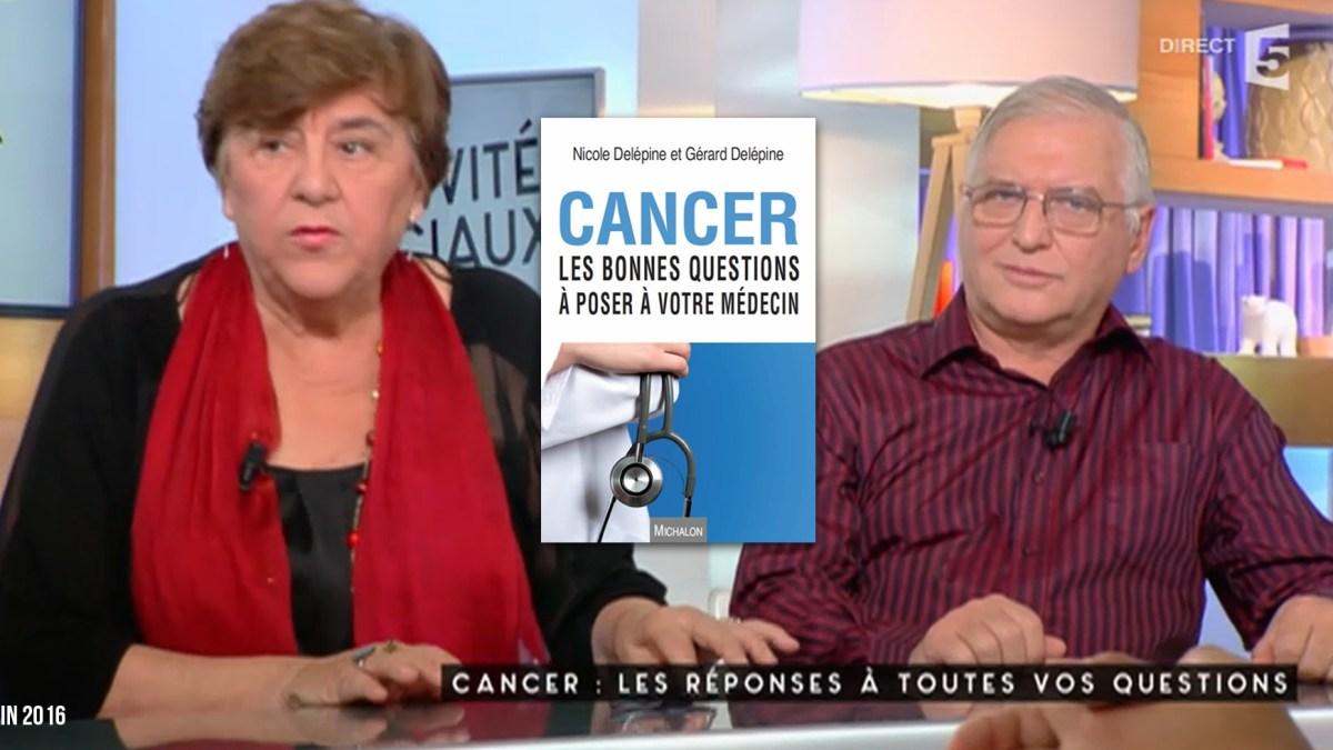 Les Dr Delépine sur France 5 pour présenter leur dernier livre sur le cancer