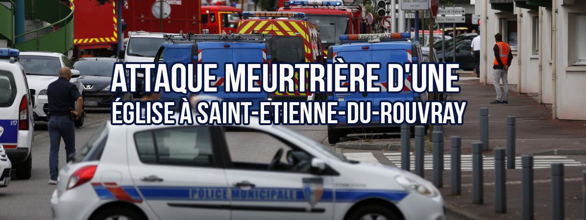 Attaque meurtrière d'une église à Saint-Etienne-du-Rouvray