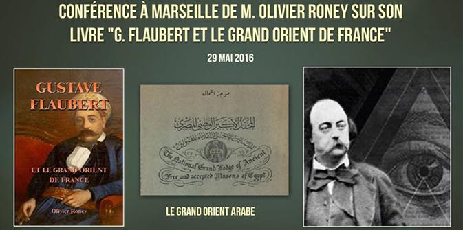 Vidéo de la conférence marseillaise de M. Olivier Roney sur Flaubert et le GODF