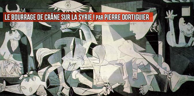 Le bourrage de crâne sur la Syrie ! par Pierre Dortiguier