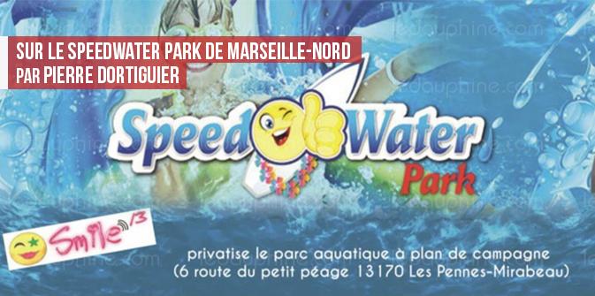 Sur le Speed Water Park de Marseille-Nord, par Pierre Dortiguier