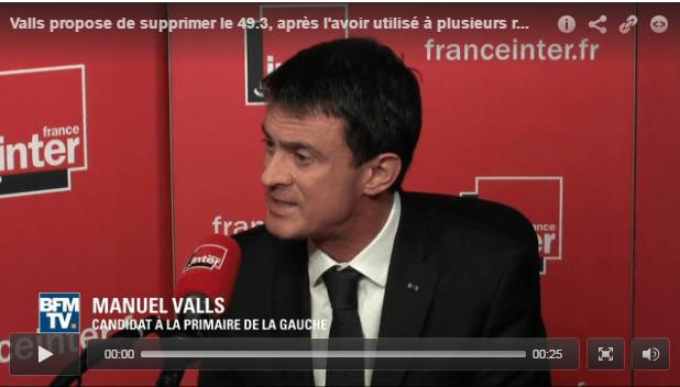 Chutzpah : après l'avoir utilisé maintes fois, Valls veut limiter l'usage du 49.3 !