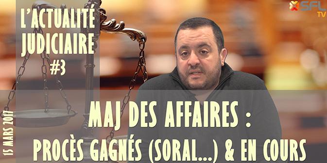 Actualité du harcèlement judiciaire # 3 : procès gagnés contre Soral et Maucherat + Noémie Montagne, Morgan Priest, Nabe, Bergé, Bariki, Yana,…
