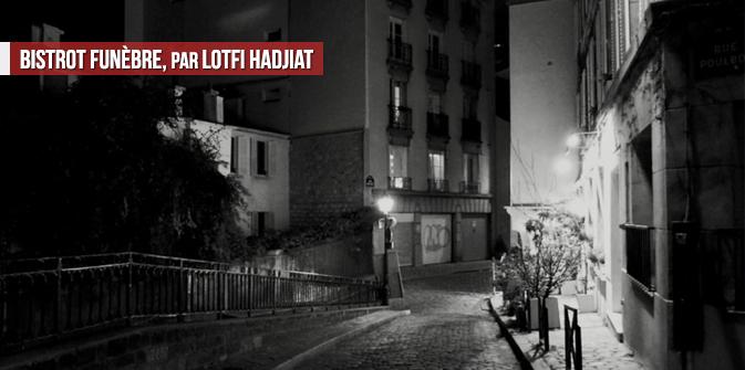 Bistrot funèbre, par Lotfi Hadjiat