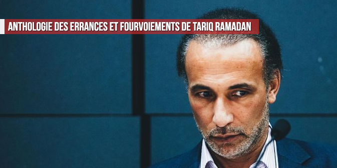 Anthologie des errances et fourvoiements de Tariq Ramadan