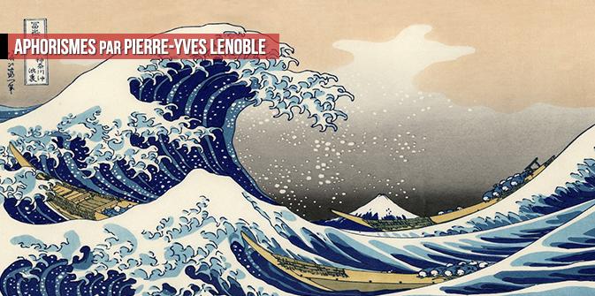 Aphorismes par Pierre-Yves Lenoble