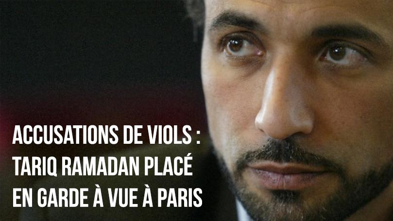 Accusations de viols : Tariq Ramadan placé en garde à vue à Paris