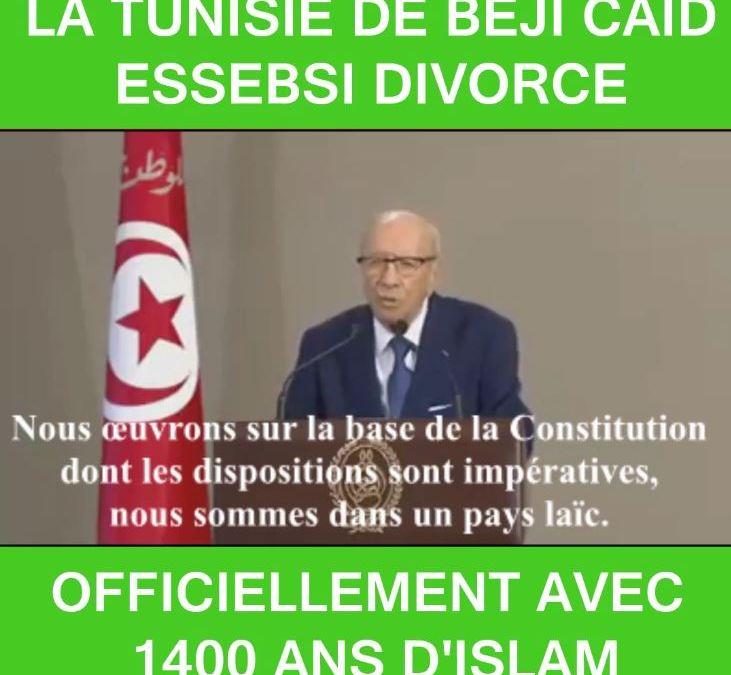 La Tunisie de Béji Caid Essabsi divorce officiellement avec 1400 ans d'islam