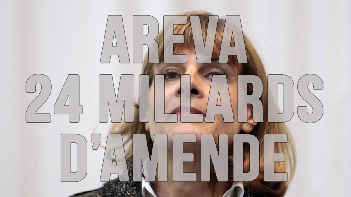 Affaire Areva : la monstrueuse amende qui menace la France