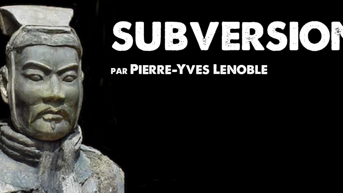 Subversion, par Pierre-Yves Lenoble