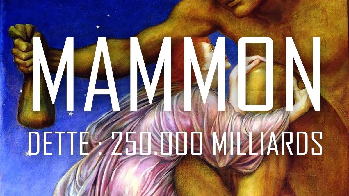 Mammonisme : la dette mondiale flambe à 250.000 milliards de dollars !