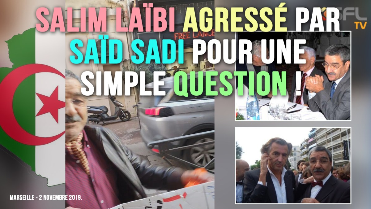 Salim Laïbi agressé par Saïd Sadi pour une simple question !