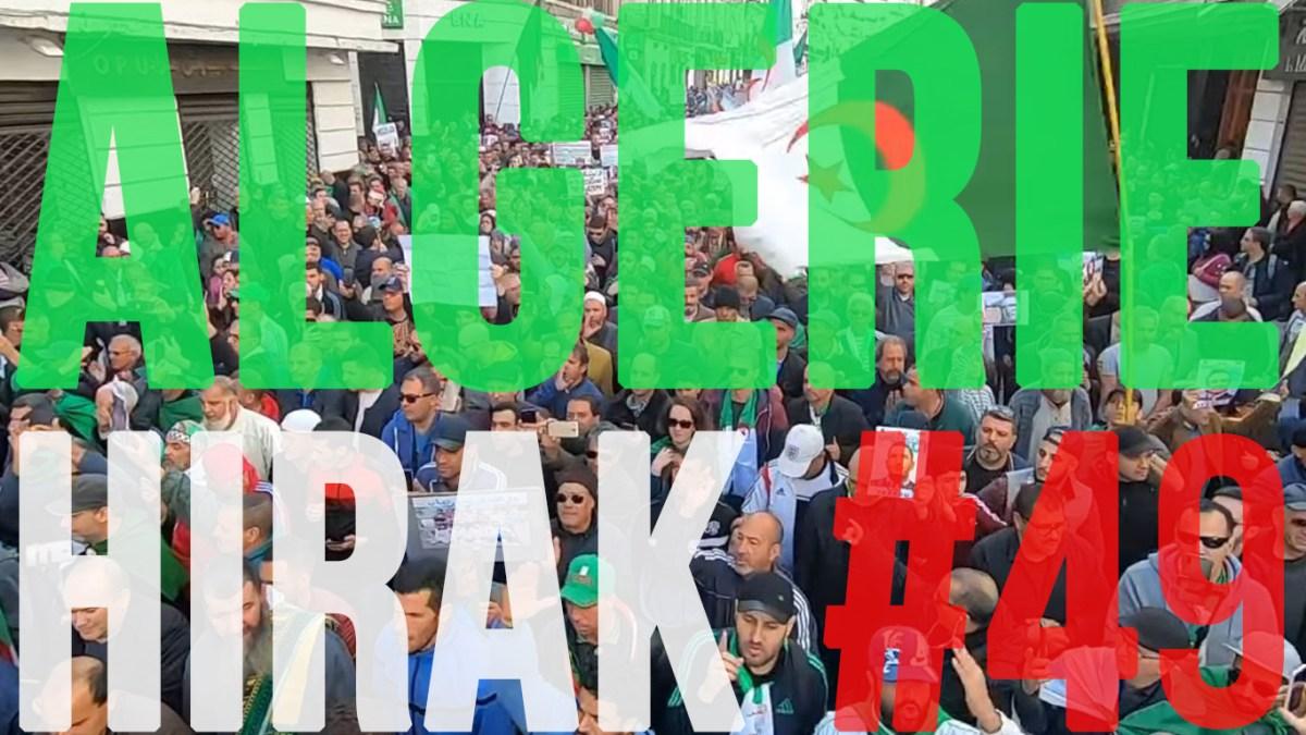 Algérie : 49e Hirak massif du vendredi 24 janvier 2020 ! [vidéos + photos]