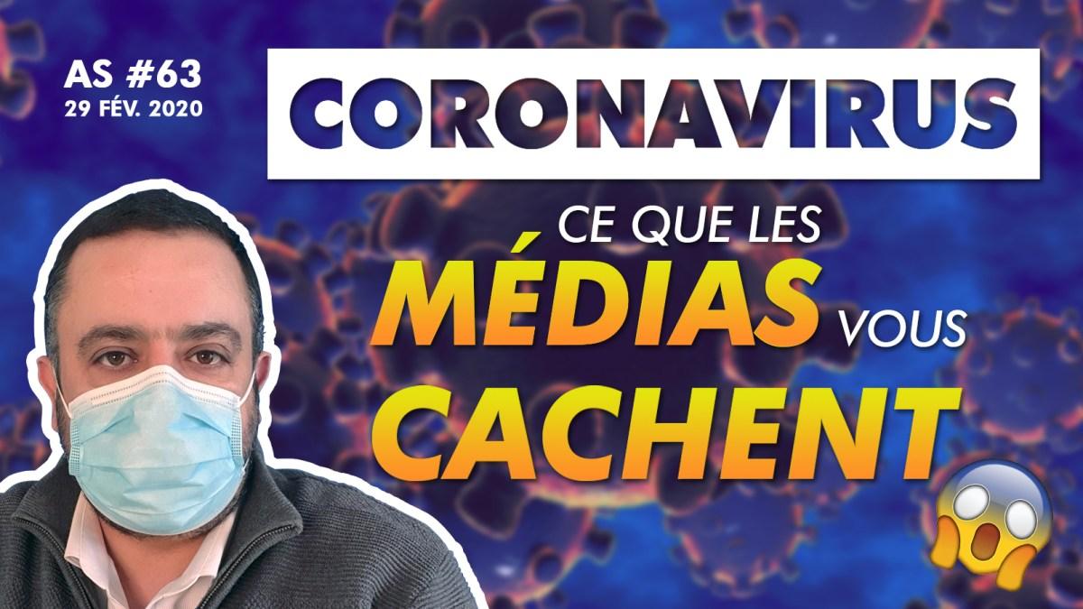 Actu au Scalpel #63 : Coronavirus, ce que les médias vous cachent