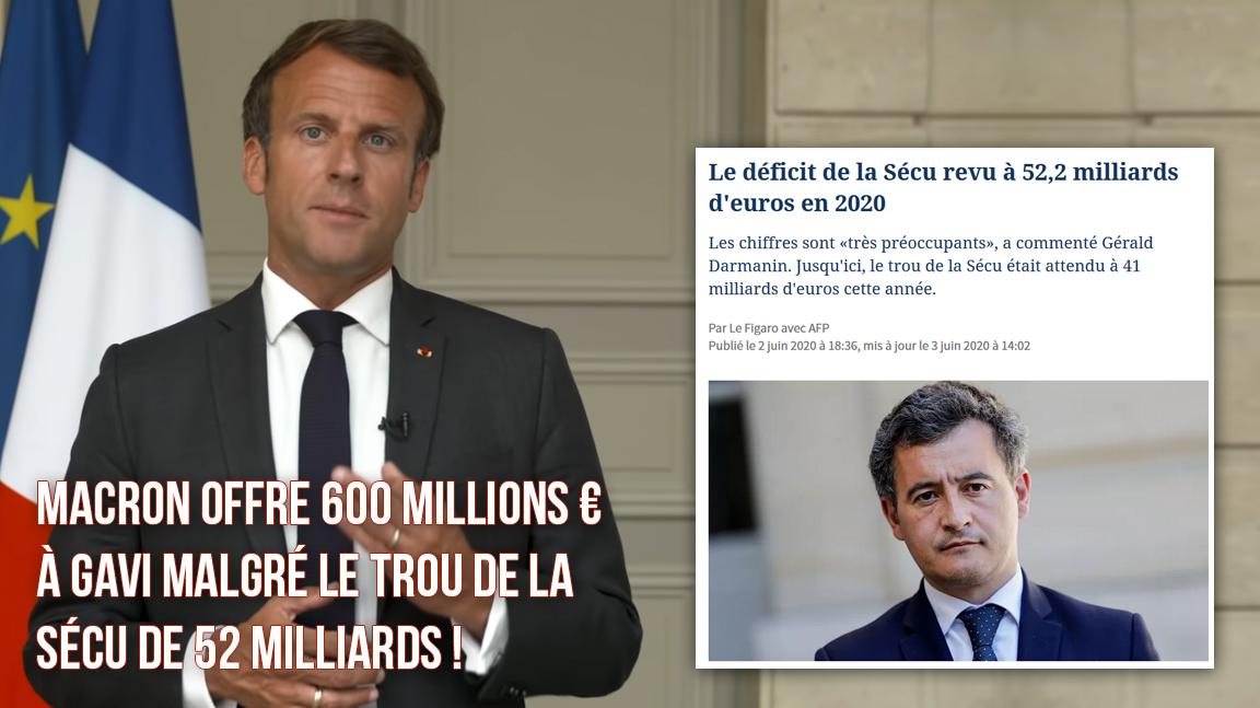 Macron rajoute 250 millions € (+100 autres) au Gavi malgré un trou de Sécu de 50 milliards !