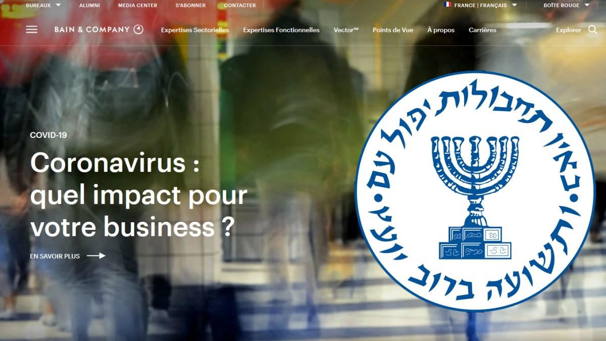 Coronavirus : le cabinet privé américain Bain & Cie qui pilote la stratégie à suivre en France est lié au Mossad !
