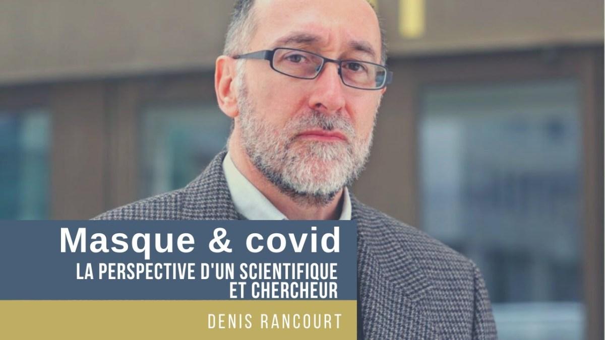 M. Denis Rancourt parle de covid-19, confinement, masques…