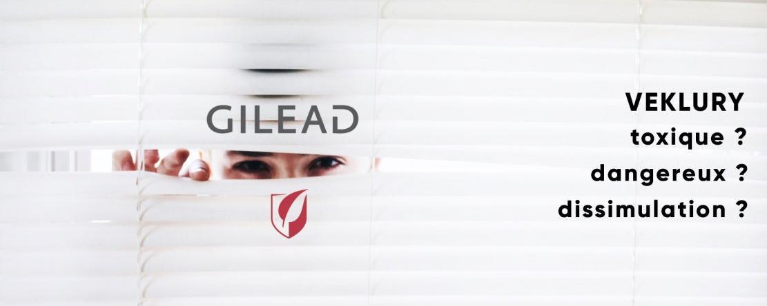 L'entreprise Gilead aurait-elle dissimulé la vraie toxicité du Veklury© (remdesivir) ?