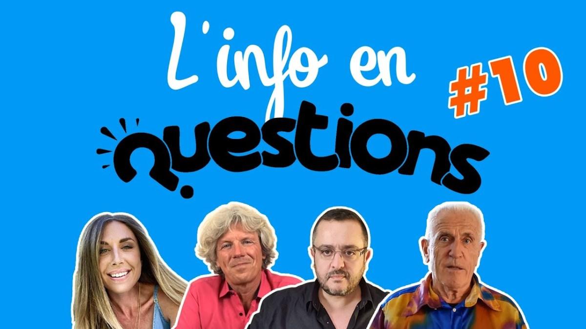 L'info en questionS #10 – émission du 13 août 2020