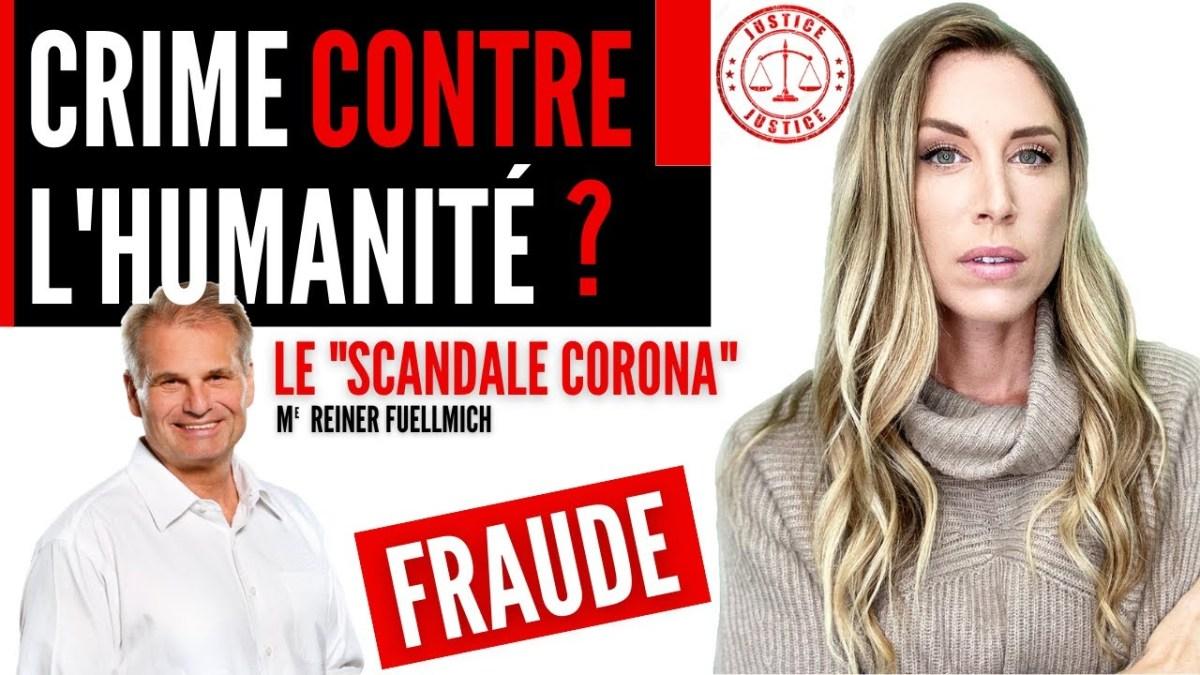 « Corona Scandale » : c'est un crime contre l'Humanité, selon Me Fuellmich