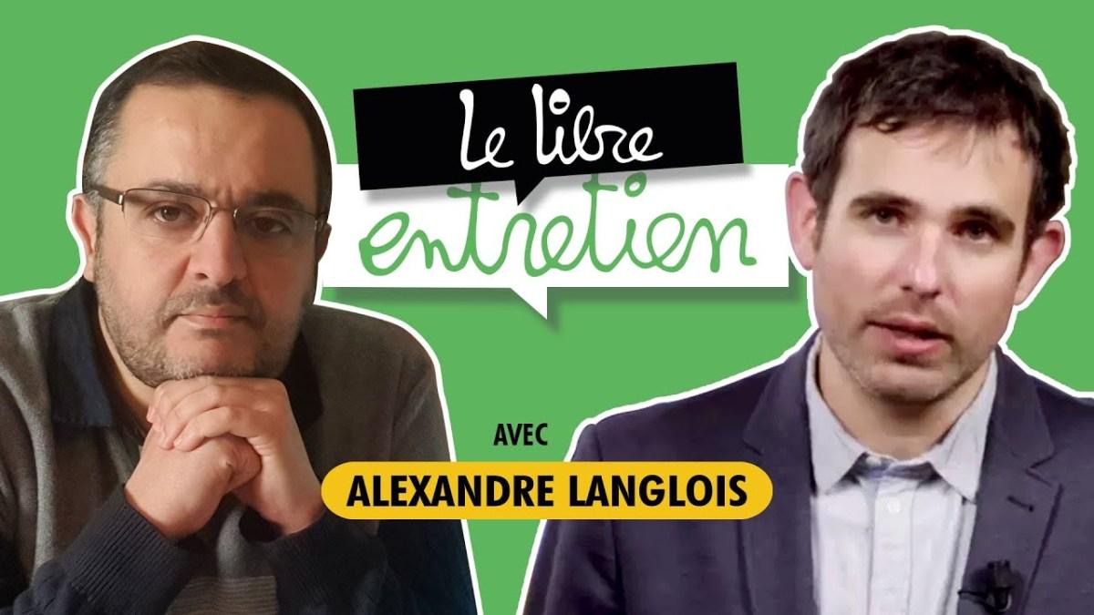 Le Libre Entretien #9 avec M. Alexandre Langlois : violences policières, que faire ?