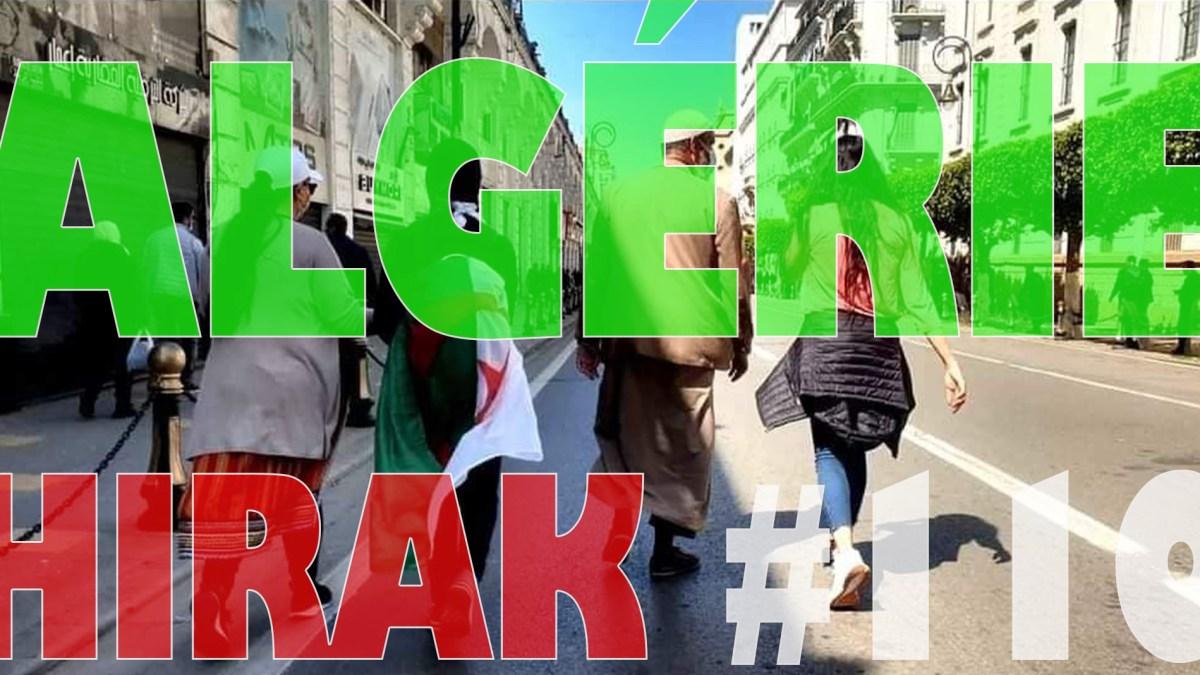 Algérie : manifestations exceptionnelles pour le 110e Hirak ! [vidéos + photos]