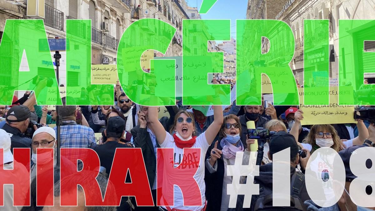 Algérie : torrents de manifestants exceptionnels pour le 108e Hirak ! [vidéos + photos]
