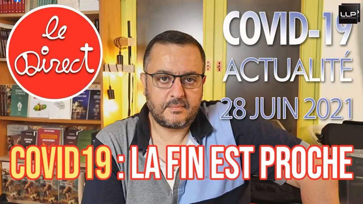 Direct du 28 juin 2021 : Blachier, Londres, Moderna, Pfizer, Jean Roch, Censure, Dr de Lorgeril…