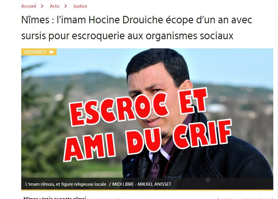 « L'imam » républicain Drouiche, le bras droit de Chalghoumi, condamné pour de multiples escroqueries !