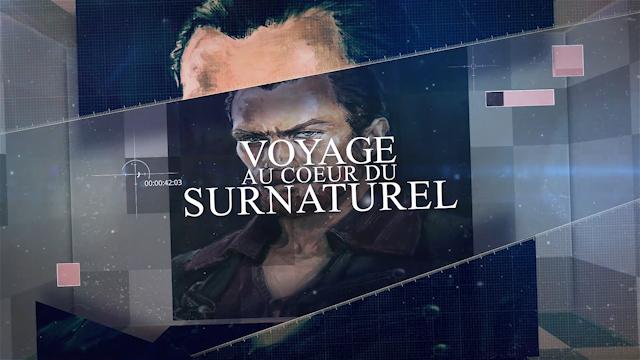 Voyage au cœur du surnaturel #3 FINAL