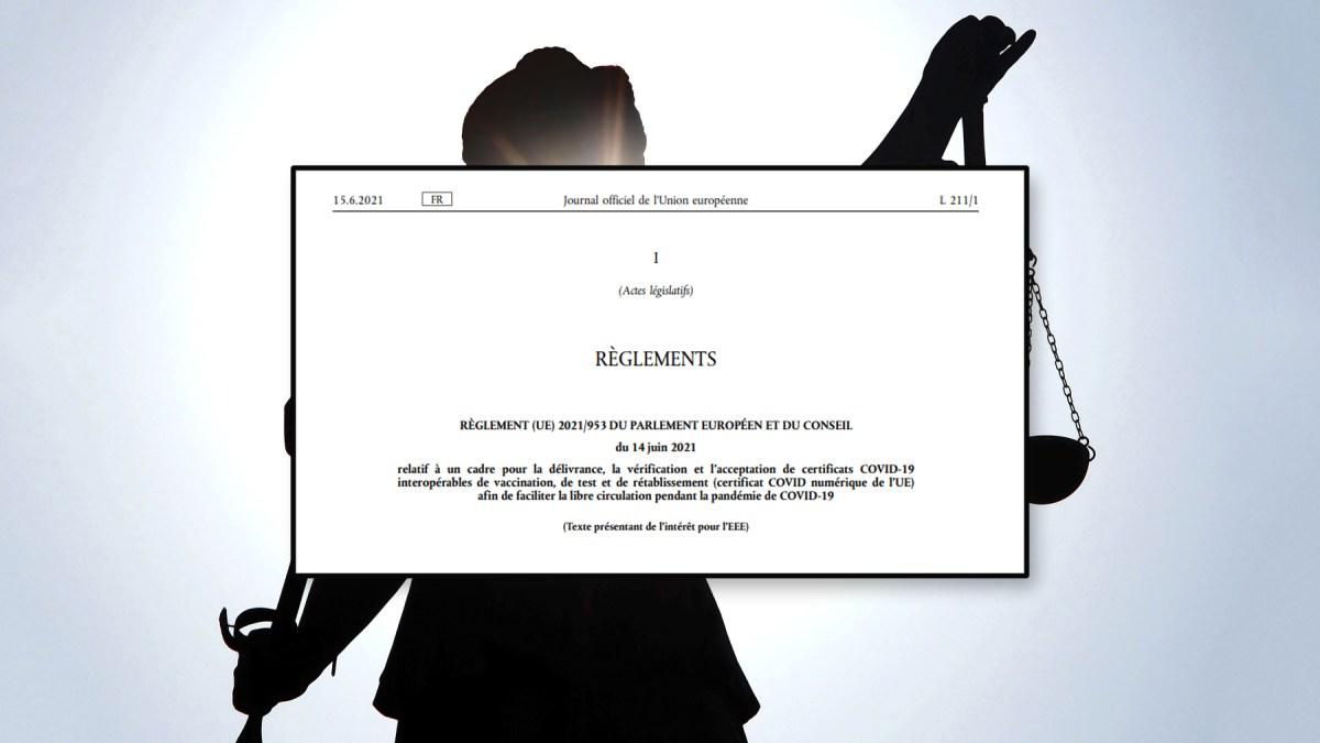 « Passe sanitaire » : la France méconnaîtrait-elle le « Règlement (UE) 2021/953 du Parlement européen et du Conseil du 14 juin 2021 » ? par le Dr Umlil