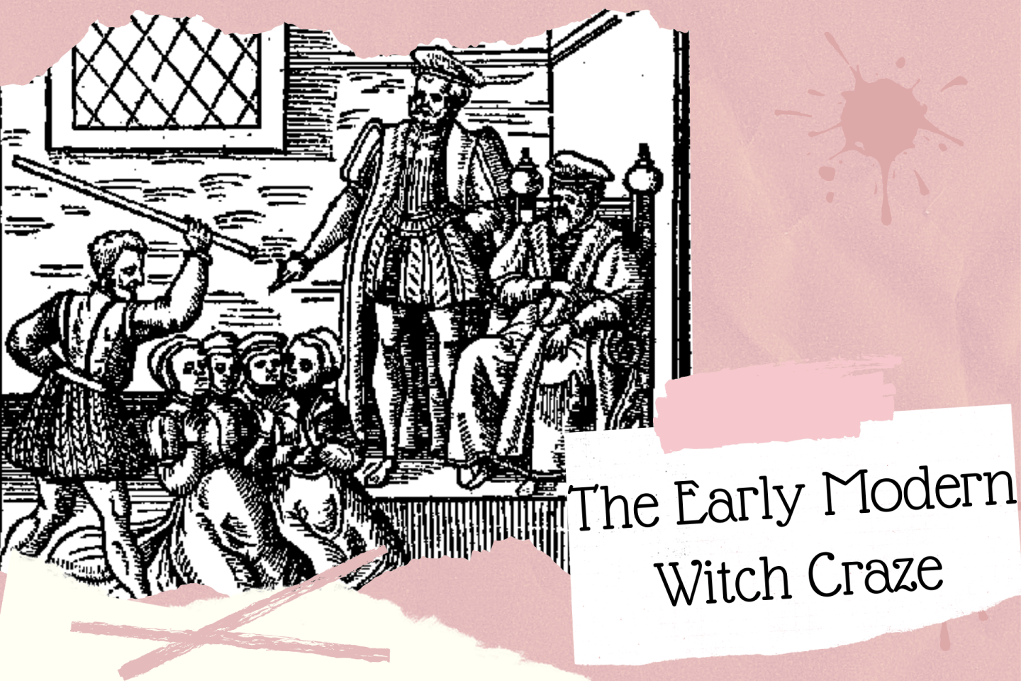 The Early Modern Witch Craze