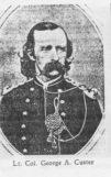 Lt. Col. George A. Custer