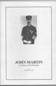 Julia Higgins Martini: John Martin, un Salese a Little Bighorn