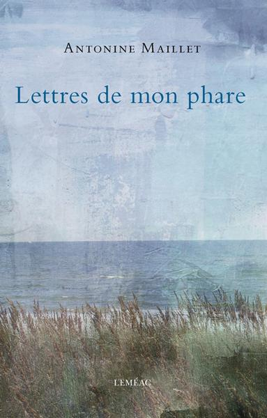 Lettres de mon phare