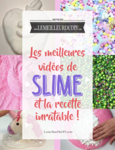 Les meilleurs vidéos de slime et la recette inratable en français du slime