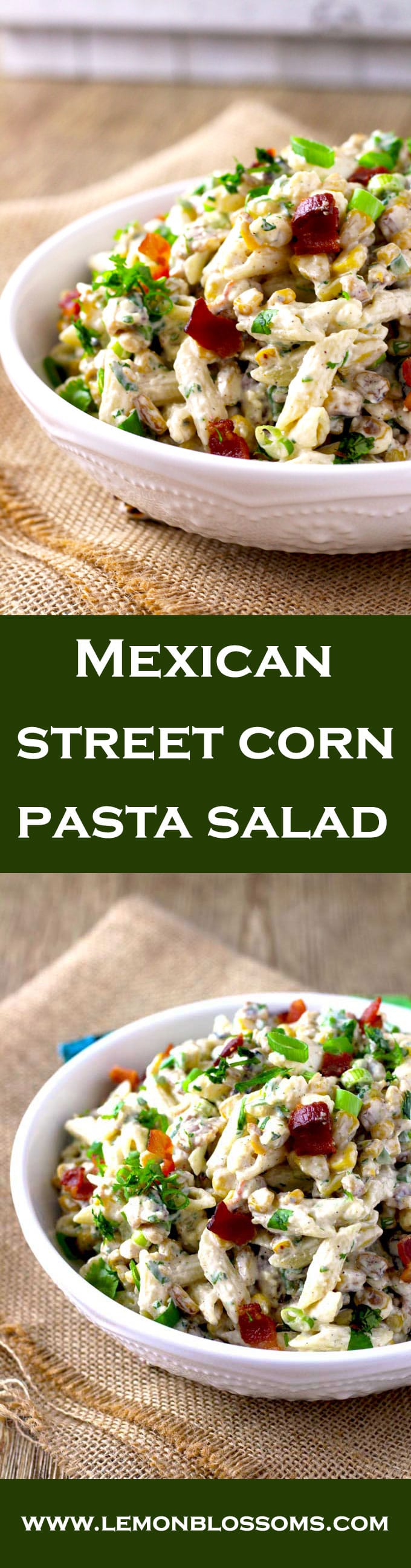 Perfectly charred corn is the star of this Mexican Street Corn Pasta Salad. Tossed in a creamy chili-lime cilantro dressing with Cotija cheese and crumbled bacon. Easy to make, super flavorful and  the ideal dish to make for your next gathering.