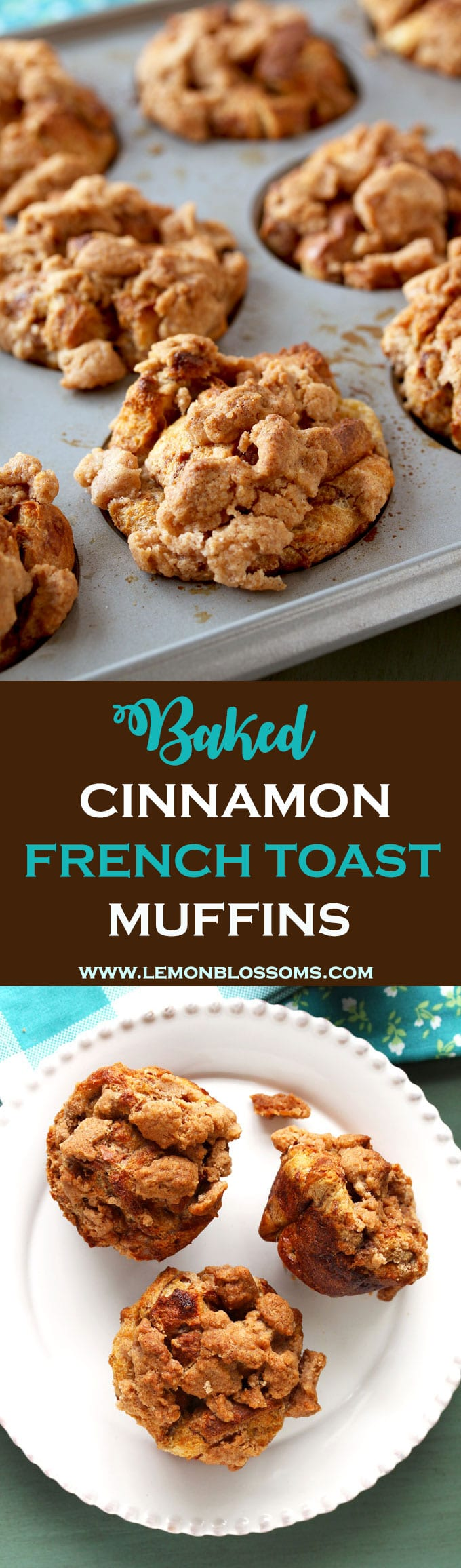 These Baked Cinnamon French Toast Muffins are portable and the perfect grab-and-go breakfast. Their delicious crunchy cinnamon sugar topping makes them irresistible!!! Baking time  under 30 minutes - Make-ahead breakfast or brunch - Freezes well - Great for big gatherings!