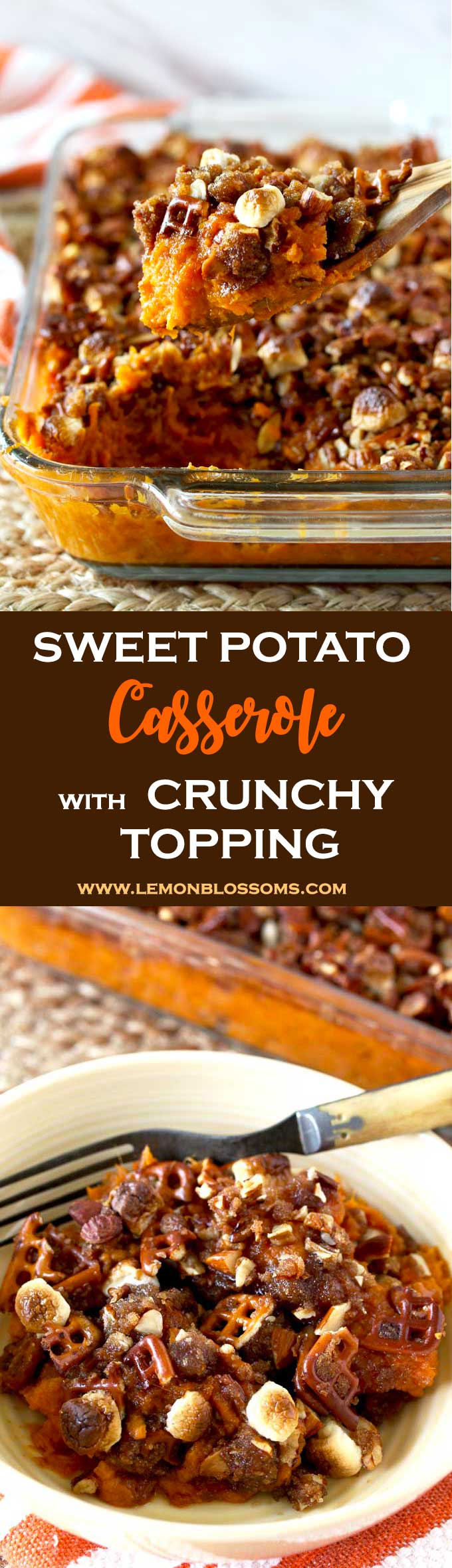 This Sweet Potato Casserole is seasoned with Bourbon Brown Butter and topped with a sweet, salty, nutty and crunchy topping. This casserole is the ultimate side dish for your next get together or holiday party!