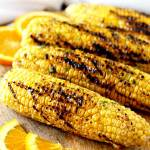 Grilled Corn with Orange Honey Butter