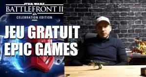 Read more about the article Star Wars Battlefront II gratuit sur Epic Games